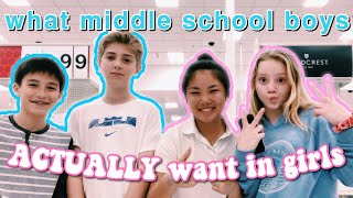 what middle school boys ACTUALLY want in girls