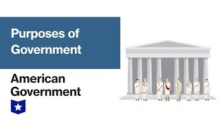 Purposes Of Government   American Government