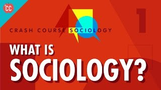 What Is Sociology?: Crash Course Sociology #1  IMAGES, GIF, ANIMATED GIF, WALLPAPER, STICKER FOR WHATSAPP & FACEBOOK