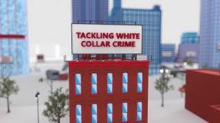 Tackling White Collar Crime
