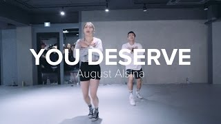 You Deserve - ‎August Alsina /Jiyoung Youn Choreography