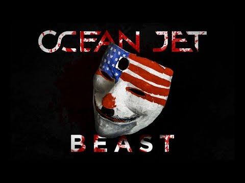 OCEAN JET — BEAST (OFFICIAL MUSIC VIDEO)