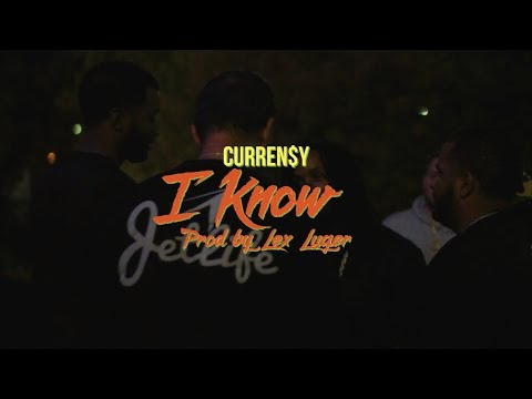 Curren$y - I Know
