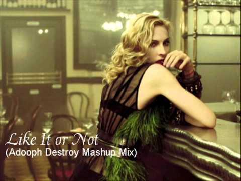 Madonna - Like It Or Not (Adooph Destroy Mashup Mix)