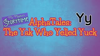 AlphaTales The Yak Who Yelled Yuck