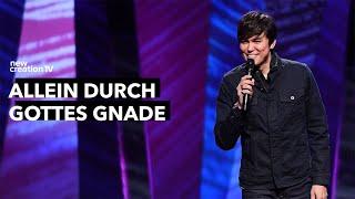 Allein durch Gottes Gnade – Joseph Prince I New Creation TV Deutsch