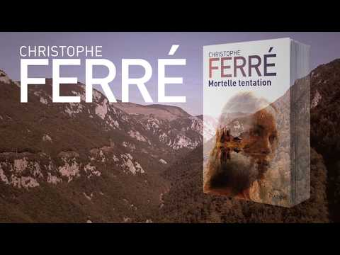 Vidéo de Christophe Ferré
