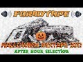 ForMyTape: Halloween Mixtape 2017 After Hour Selection