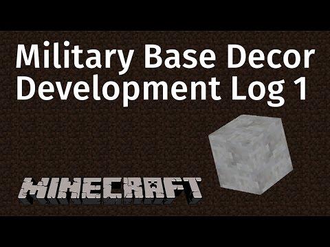 Military Base Decor - Development Log 1