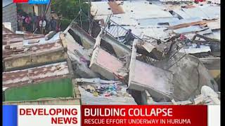 BREAKING: Building collapses in Huruma with two people reported dead