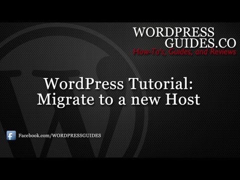 How to Migrate WordPress to a New Host
