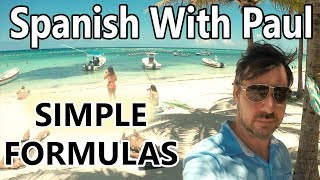 Learn Spanish With Simple Formulas... Spanish With Paul