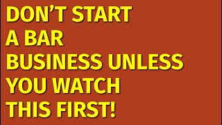 How to Start a Bar Business   Including Free Bar Business Plan Template