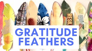 Mindful Art Activities | Gratitude Feathers And Collaborative Art Projects