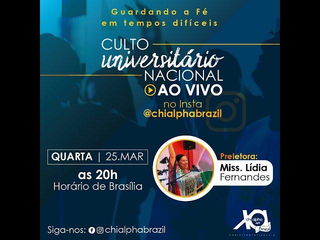Culto Universitário Nacional com a Missionária Lídia Fernandes (25/03/2020) – Chi Alpha Brasil