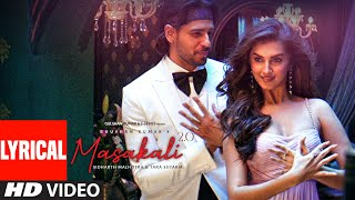 Lyrical: Masakali 2.0 | A.R. Rahman | Sidharth Malhotra,Tara Sutaria | Tulsi K, Sachet T | Tanishk B - Download this Video in MP3, M4A, WEBM, MP4, 3GP