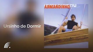 Armandinho - Ursinho De Dormir - Álbum Armandinho (Oficial)