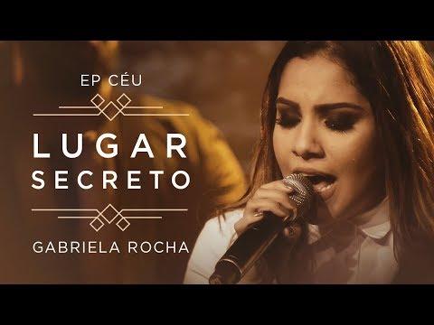 Lugar Secreto – Gabriela Rocha