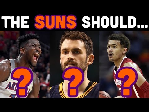 What The Phoenix Suns SHOULD Do In The 2018 NBA Offseason & How It Impacts Their Future