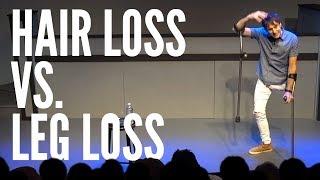 Hair Loss vs. Leg Loss 😂💇♂️ Josh Sundquist Standup