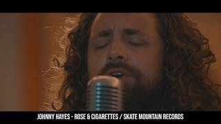 Johnny Hayes & The Loveseats - Rosé And Cigarettes