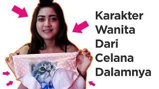 6 Tipe Karakter Wanita Dari Jenis Celana Dalamnya.