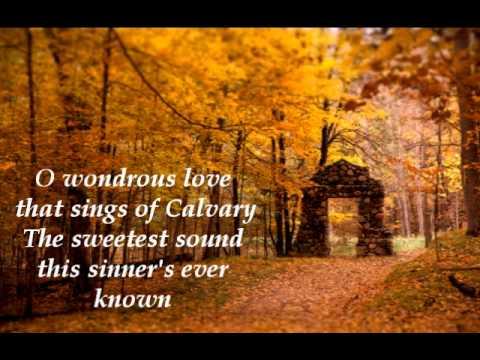 O Wondrous Love Music Video Chords