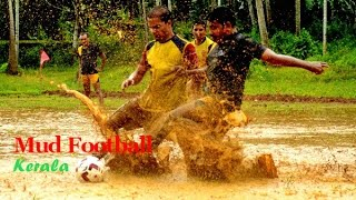 Crazy Mud Football and Keralites