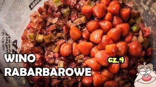 Wino rabarbarowo-truskawkowe część 4