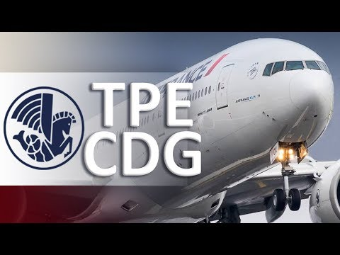 Excellent Air France B777-200ER Business Class | TPE – CDG | 台北飞往巴黎(法国)