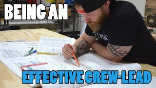Episode 41 - CREW LEADERSHIP - How To Effectively Lead Jobs As A Journeyman
