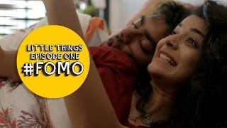 Dice Media | Little Things | S01E01   FOMO