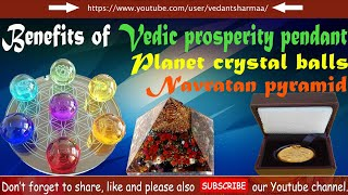 Benefits Of Vedic Prosperity Pendant | Planet Crystal Balls |Navratna Pyram
