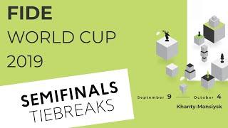 FIDE World Cup 2019. Semifinals. Tiebreaks