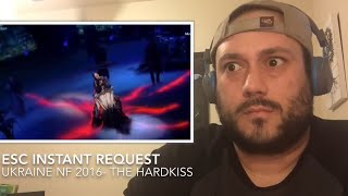 ESC Instant Request to The HARDKISS (Ukraine's NF 2016)