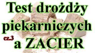 Test drożdzy piekarskich, piekarniczych a ZACIER, NASTAW - fermentacja alkoholowa :) Cz. 3