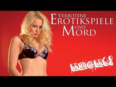 Verbotene Erotikspiele und Mord