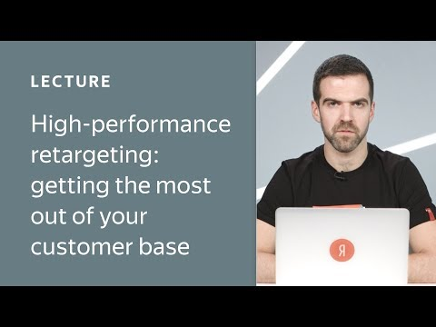 High-performance retargeting: getting the most out of your customer base