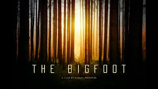 The Bigfoot – A Documentary by Casual Preppers