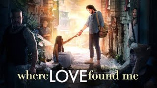 Where Love Found Me - Official Trailer [HD]