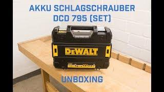 DeWalt Akku Schlagschrauber DCD 795  Unboxing