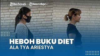Heboh Buku Diet ala Tya Ariestya Turunkan Berat Badan 24 Kg, Ini Hal yang Jadi Sorotan