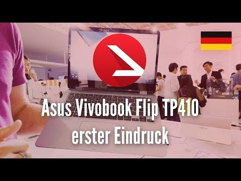 Viele Anschlüsse, Guter Preis & Convertible! Asus Vivobook Flip TP410 erster Eindruck