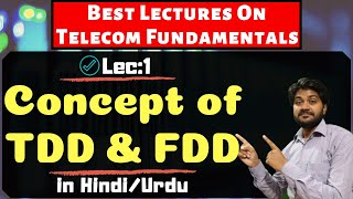 Concept of TDD/FDD-Hindi/Urdu | What is TDMA,CDMA and FDMA | Wireless communication lectures
