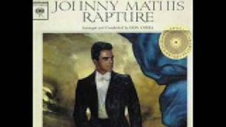 Johnny Mathis - Love Me As Though There Were No Tomorrow
