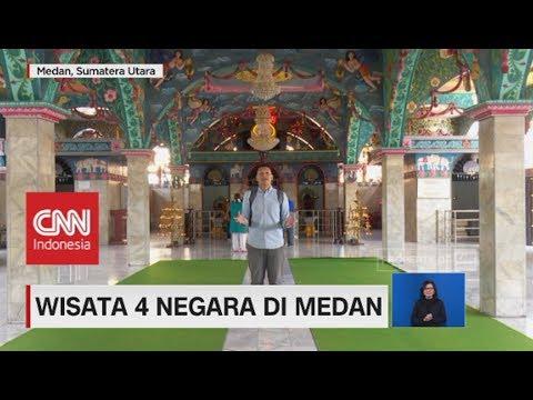 Wisata 4 Negara di Medan