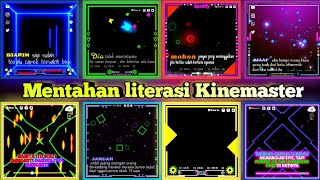 Mentahan atau Border literasi quotes|| 10 kumpulan Bingkai literasi quotes for editing||KineMaster||