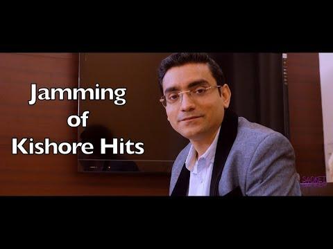 Jamming of Kishore Da Hits - Sanket Banker