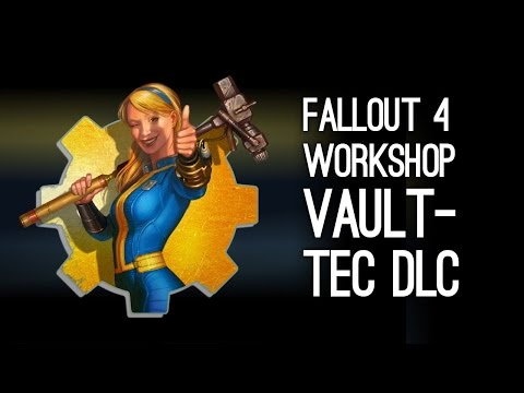 Fallout 4 Vault-Tec Workshop DLC Trailer - Fallout 4 Vault-Tec DLC Gameplay thumbnail