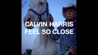 Calvin Harris - Feel So Close (out 21st August)